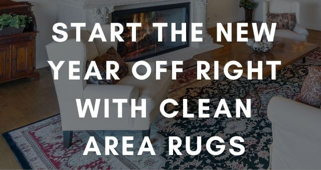 Start the New Year off Right With Clean Area Rugs