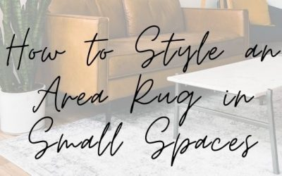 How to Style an Area Rug in Small Spaces